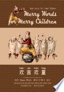 10   Merry Words for Merry Children  Simplified Chinese Hanyu Pinyin with IPA