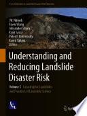 Understanding and Reducing Landslide Disaster Risk