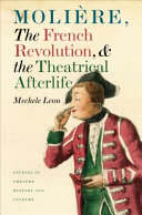 Molière, the French Revolution, and the Theatrical Afterlife ebook