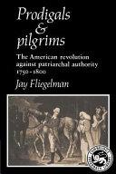 Prodigals and Pilgrims