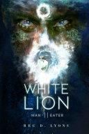 Man Eater White Lion II Book