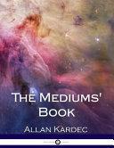 The Mediums' Book