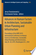 Advances in Human Factors in Architecture  Sustainable Urban Planning and Infrastructure