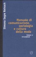 Manuale di comunicazione, sociologia e cultura della moda: Orientalismi