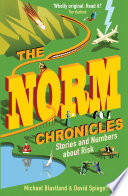 """The Norm Chronicles: Stories and numbers about danger"" by David Spiegelhalter, Michael Blastland"