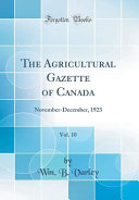 The Agricultural Gazette Of Canada Vol 10