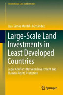 Large Scale Land Investments in Least Developed Countries
