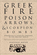 Greek Fire, Poison Arrows, & Scorpion Bombs