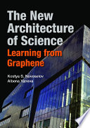 New Architecture Of Science  The  Learning From Graphene