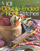 101 Double-Ended Hook Stitches