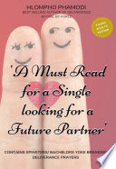 A MUST READ FOR A SINGLE LOOKING FOR A FUTURE PARTNER