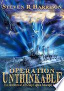 Operation Unthinkable: The Adventures of Air Group Captain Sebastopol Valiant