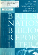 British National Bibliography for Report Literature