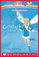 Weather Fairies #1: Crystal the Snow Fairy Pdf/ePub eBook