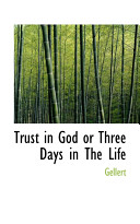 Trust In God Or Three Days In The Life