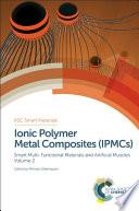 Ionic Polymer Metal Composites  IPMCs  Book