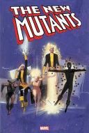 New Mutants Omnibus Vol  1