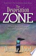 The Desperation Zone Book