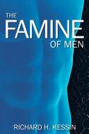 The Famine of Men