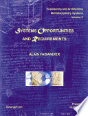 Systems Opportunities and Requirements