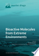Bioactive Molecules from Extreme Environments Book