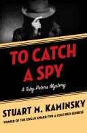 To Catch a Spy Pdf/ePub eBook