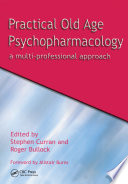 Practical Old Age Psychopharmacology