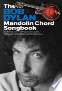 The Bob Dylan Mandolin Chord Songbook Book
