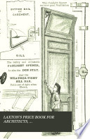 LAXTON S PRICE BOOK FOR ARCHITECTS  BUILDERS ENGINEERS   CONTRACTORS 1879