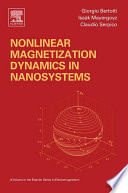 Nonlinear Magnetization Dynamics in Nanosystems Book