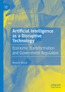 Artificial Intelligence as a Disruptive Technology