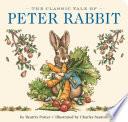 The Classic Tale of Peter Rabbit Board Book Book PDF