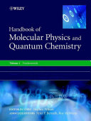 Handbook of Molecular Physics and Quantum Chemistry  3 Volume Set