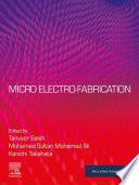 Micro Electro fabrication