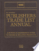 1998 Publishers Trade List Annual  : Reference Guide to Books & Related Products