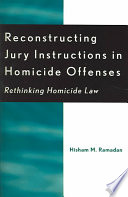 Reconstructing Jury Instructions In Homicide Offenses