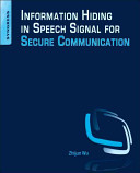 Information Hiding in Speech Signal for Secure Communication