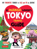 A Manga Lover s Tokyo Travel Guide