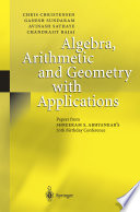 Algebra Arithmetic And Geometry With Applications
