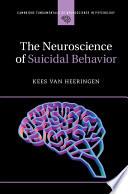The Neuroscience of Suicidal Behavior Book