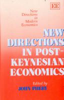 New Directions in Post Keynesian Economics