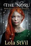 The Noru: Fall of the Chosen
