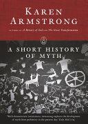 A Short History of Myth  Myths series