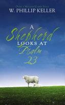Pdf A Shepherd Looks at Psalm 23