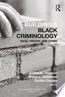 Building a Black Criminology, Volume 24