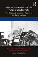 Psychoanalysis Under Nazi Occupation