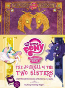 My Little Pony  The Journal of the Two Sisters
