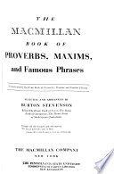 The Macmillan Book of Proverbs, Maxims, and Famous Phrases