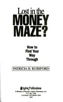 Lost In The Money Maze