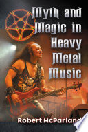 Myth and Magic in Heavy Metal Music